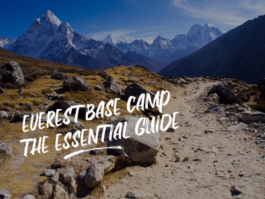 Everest Base Camp Trek: The Essential Guide
