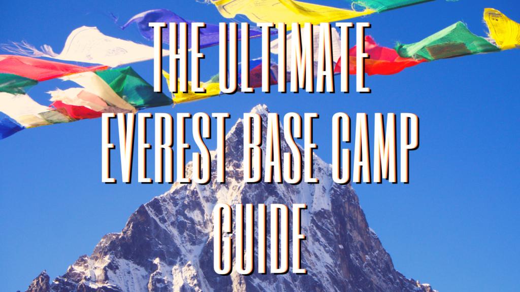 GUIDE TO EVEREST BASE CAMPP TREK
