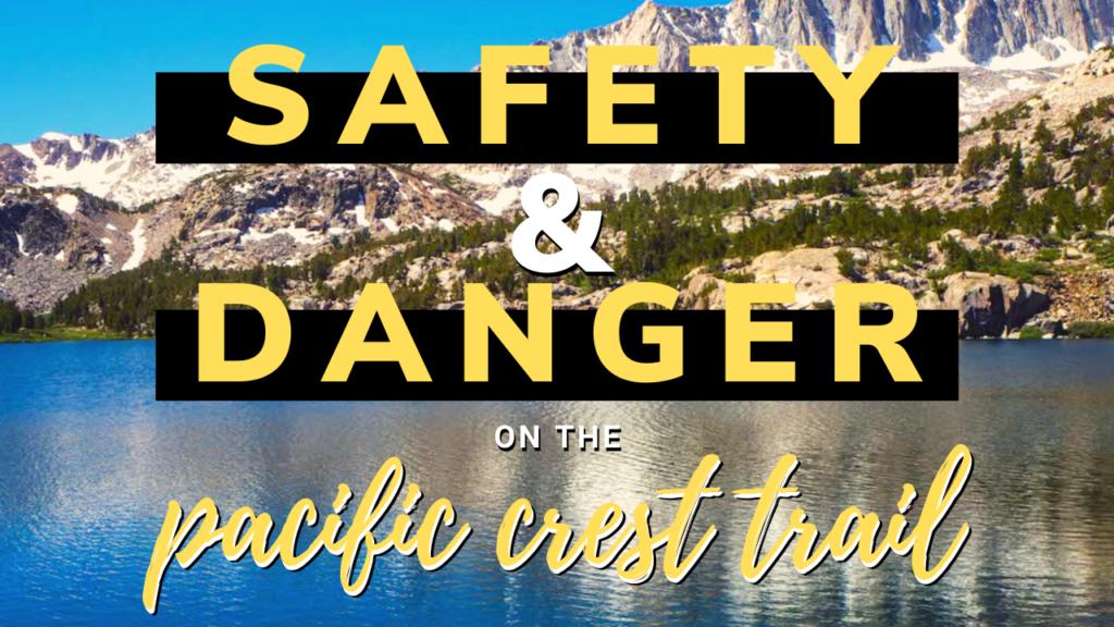 pacific crest trail dangers